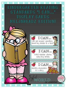 "Kindergarten Reading Standards ""I can..."" bundle (Melonheadz edition)"