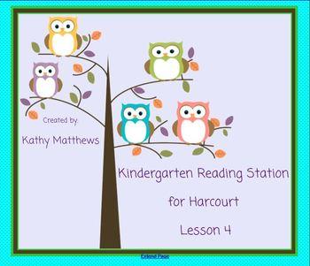 Kindergarten Reading Station for Harcourt Lesson 4