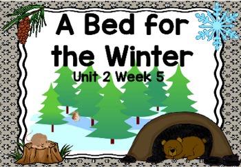 Kindergarten Reading Street A Bed for the Winter Unit 2 Week 5 Flipchart