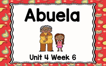 Kindergarten Reading Street Abuela Unit 4 Week 6 Flipchart