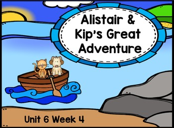 Kindergarten Reading Street Alistair & Kip's Great Adventure Flipchart