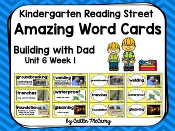 Kindergarten Reading Street Amazing Word Cards Building with Dad