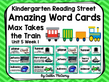 Kindergarten Reading Street Amazing Word Cards Max Takes the Train