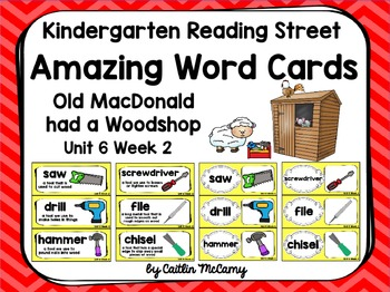 Kindergarten Reading Street Amazing Word Cards Old MacDonald had a Woodshop