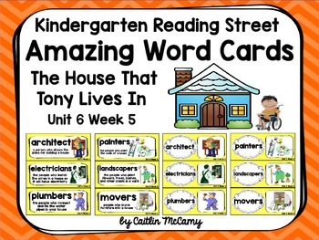 Kindergarten Reading Street Amazing Word Cards The House That Tony Lives In
