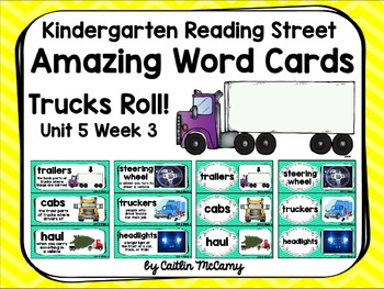 Kindergarten Reading Street Amazing Word Cards Trucks Roll!