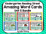 Kindergarten Reading Street Amazing Word Cards Unit 5 Bundle