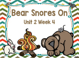 Kindergarten Reading Street Bear Snores On Unit 2 Week 4 Flipchart