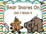 Kindergarten Reading Street Bear Snores On Unit 2 Week 4 F