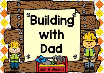 Kindergarten Reading Street Building with Dad Unit 6 Week