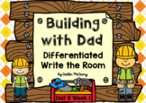 Kindergarten Reading Street: Building with Dad Write the Room
