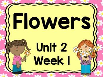 Kindergarten Reading Street Flowers Unit 2 Week 1 Flipchart