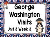 Kindergarten Reading Street George Washington Visits Unit