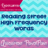 Kindergarten Reading Street High Frequency Word Assessment