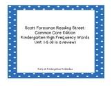 Kindergarten Reading Street High Frequency Words Units 1-6
