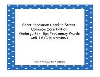 Kindergarten Reading Street High Frequency Words Units 1-6