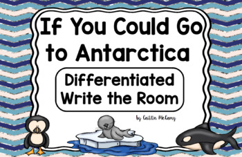 Kindergarten Reading Street: If You Could Go to Antarctica Write the Room