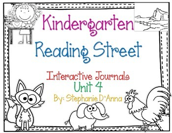 Kindergarten Reading Street Interactive Journal Unit 4
