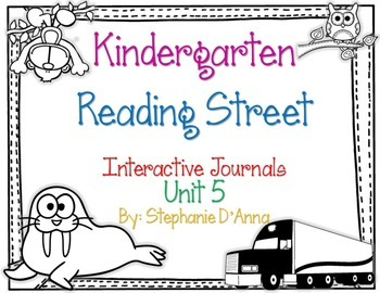 Kindergarten Reading Street Interactive Journal Unit 5