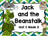 Kindergarten Reading Street Jack and the Beanstalk Unit 2 Week 6 Flipchart