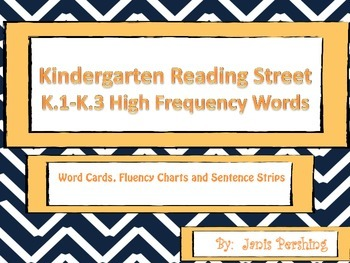 Kindergarten Reading Street K.1-K.3 High Frequency Words