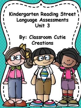 Kindergarten Reading Street Language Assessments Unit 3
