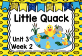 Kindergarten Reading Street Little Quack Unit 3 Week 2 Flipchart