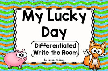 Kindergarten Reading Street: My Lucky Day Write the Room