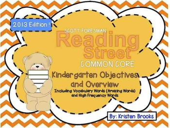 Reading Street Kindergarten Objectives and Overview (2013 Common Core Edition)