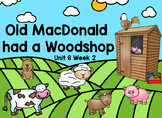Kindergarten Reading Street Old MacDonald had a Woodshop  Flipchart