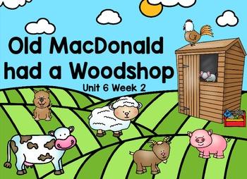 Kindergarten Reading Street Old MacDonald had a Woodshop  Flipchart