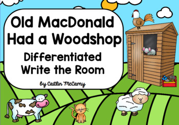 Kindergarten Reading Street: Old MacDonald had a Woodshop Write the Room