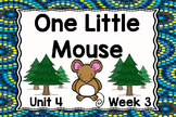 Kindergarten Reading Street One Little Mouse Unit 4 Week 3 Flipchart