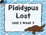 Kindergarten Reading Street Plaidypus Lost Unit 1 Week 3 F