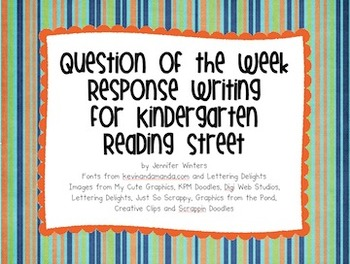 Kindergarten Reading Street Question of the Day Response Writing