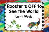 Kindergarten Reading Street Rooster's Off Unit 4 Week 1 Flipchart