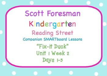 Kindergarten Reading Street SMARTboard Companion U1W2 Fix-it Duck