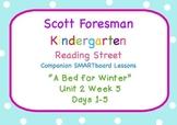 Kindergarten Reading Street SMARTboard Companion U2W5 A Bed for Winter