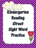 Kindergarten Reading Street Sight Word Practice