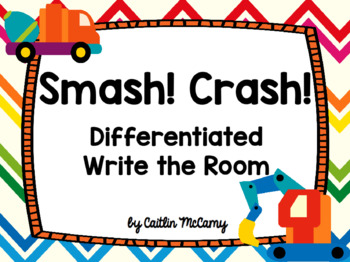 Kindergarten Reading Street: Smash! Crash! Write the Room