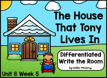 Kindergarten Reading Street: The House that Tony Lives In Write the Room