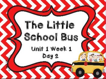 Kindergarten Reading Street The Little School Bus Day 2 Flipchart