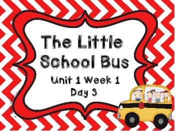 Kindergarten Reading Street The Little School Bus Day 3 Flipchart
