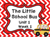 Kindergarten Reading Street The Little School Bus Unit 1 Week 1 Flipchart