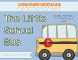 "Kindergarten Reading Street ""The Little School Bus"" packet"