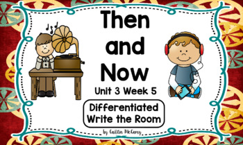 Kindergarten Reading Street: Then & Now Write the Room