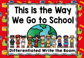 Kindergarten Reading Street: This is the Way We Go to School Write the Room