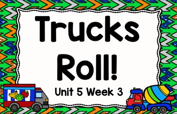 Kindergarten Reading Street Trucks Roll! Unit 5 Week 3 Day