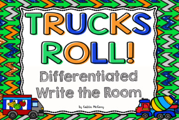 Kindergarten Reading Street: Trucks Roll! Write the Room