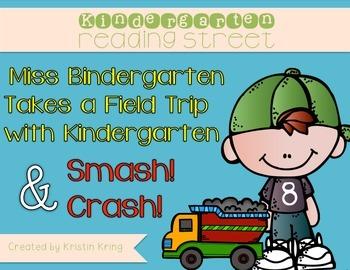"""Kindergarten Reading Street """"Miss Bindergarten"""" and """"Smash! Crash!"""""""